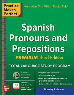 Practice Makes Perfect Spanish Pronouns and Prepositions  Premium 3rd Edition Book