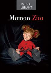 Maman Zita: La force de vivre
