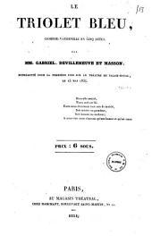 Le triolet bleu: comédie-vaudeville en cinq actes
