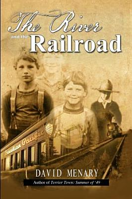 The River and the Railroad PDF