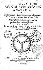 Nova mundi sublunaris anatomia... authore Joanne Baptista Morino