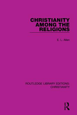 Christianity Among the Religions