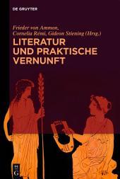 Literatur und praktische Vernunft
