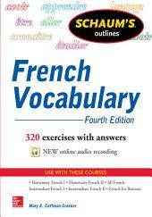 Schaum's Outline of French Vocabulary: Edition 4