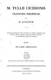 M. Tullii Ciceronis Orationes Philippicae in M. Antonium