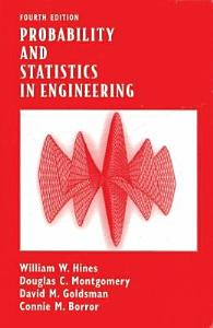 PROBABILITY AND STATISTICS IN ENGINEERING  4TH ED Book