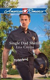 Single Dad Sheriff: A Single Dad Romance
