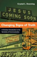 Changing Signs of Truth PDF