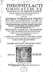Theophylacti Simocattae, Historiae Mauricii Tiberii Imp. ll. VIII