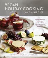 Vegan Holiday Cooking from Candle Cafe PDF