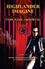 Highlander Imagine - Code Name: Immortal