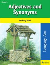 Adjectives and Synonyms: Writing Well in Grade 2