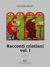 Racconti Cristiani -: Volume 1