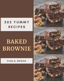 303 Yummy Baked Brownie Recipes