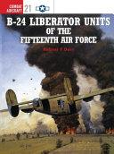 B 24 Liberator Units of the Fifteenth Air Force PDF