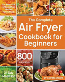 The Complete Air Fryer Cookbook for Beginners Book