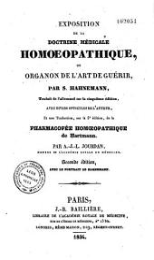 Exposition de la doctrine médicale homoeopathique, ou Organon de l'art de guérir: accompagnée de fragments des autres ouvrages de l'auteur