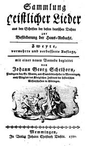 Sammlung geistlicher Lieder aus den Schriften der besten deutschen Dichter zur Beförderung der Haus-Andacht