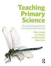 Teaching Primary Science PDF
