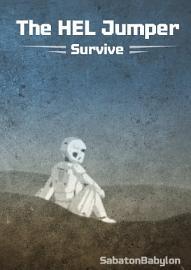 The HEL Jumper  Survive