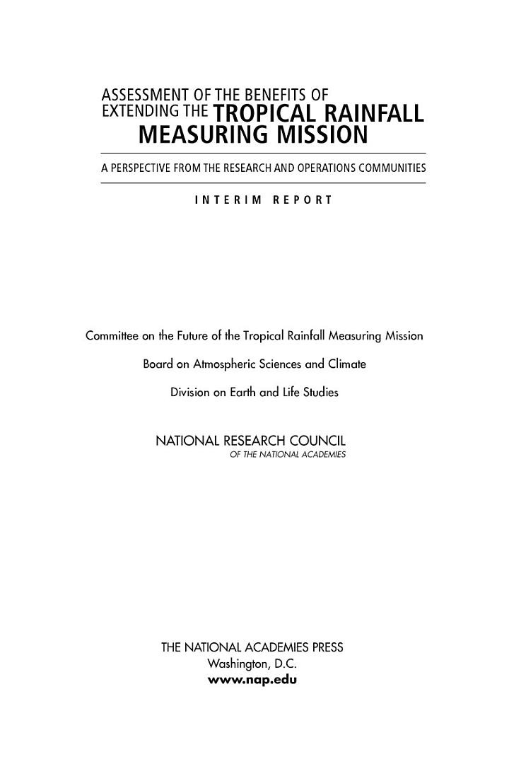 Assessment of the Benefits of Extending the Tropical Rainfall Measuring Mission