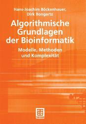 Algorithmische Grundlagen der Bioinformatik PDF