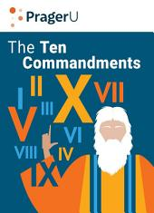 The Ten Commandments: Still the Best Moral Code