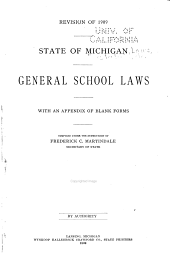 General School Laws: With an Appendix of Blank Forms