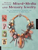 Making Designer Mixed Media and Memory Jewelry PDF