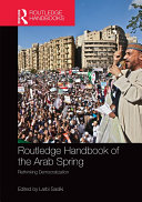 Routledge Handbook of the Arab Spring