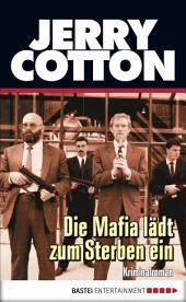 Die Mafia lädt zum Sterben ein: Kriminalroman