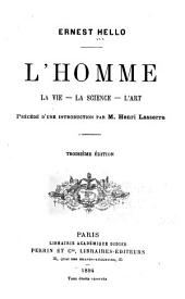 L'homme: la vie--la science--l'art
