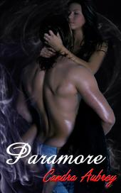 Paramore : Paranormal Erotica: (Adults Only Erotica)