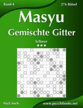 Masyu Gemischte Gitter - Schwer - Band 4 - 276 Rätsel