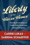 Liberty Is No War on Women