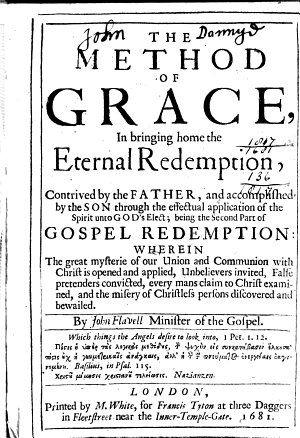 The Method of Grace  in Bringing Home the Eternal Redemption  Contrived by the Father  and Accomplished by the Son Through the Effectual Application of the Spirit Unto God s Elect  Being the Second Part of Gospel Redemption  Etc PDF