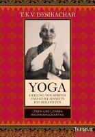 Yoga   Heilung von K  rper und Geist jenseits des bekannten PDF