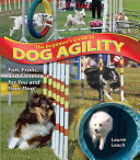 The Beginner s Guide to Dog Agility