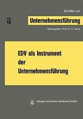 EDV als Instrument der Unternehmensführung