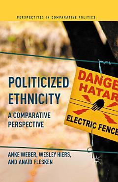 Politicized Ethnicity PDF
