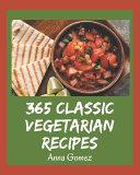 365 Classic Vegetarian Recipes