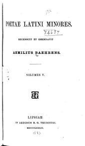 Poetae Latini minores: recensuit et emendavit, Volumes 5-6