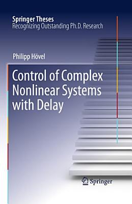 Control of Complex Nonlinear Systems with Delay PDF