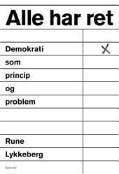 Alle har ret: Demokrati som princip og problem