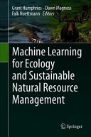 Machine Learning for Ecology and Sustainable Natural Resource Management PDF