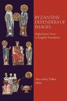 Byzantine Defenders of Images PDF