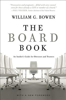 The Board Book  An Insider s Guide for Directors and Trustees PDF