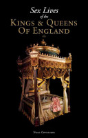 Sex Lives of the Kings   Queens of England PDF