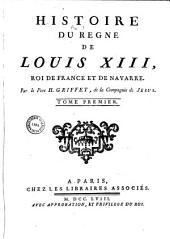 Histoire du règne de Louis XIII, roi de France et de Navarre: Volume2