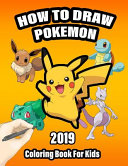 How to Draw Pokemon Coloring Book For Kids